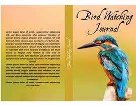 #55 for I need the cover for Bird Watching Journal Designed af muntahib17