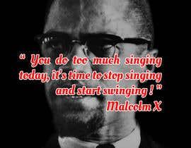 nº 63 pour Malcolm X words par SunilRetouch