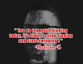 nº 61 pour Malcolm X words par prantorahan2020