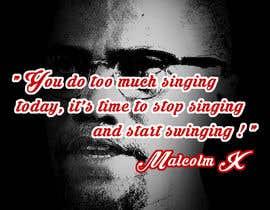 nº 64 pour Malcolm X words par amksmart