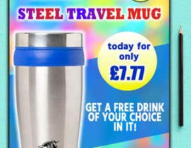 Nro 29 kilpailuun Travel Mug Poster käyttäjältä sweetsakib75