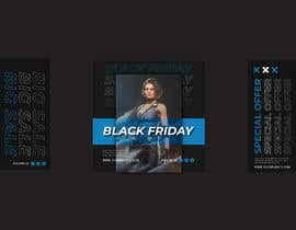 #63 for Create 3 banner for: black friday, Stock and offers by MohammadIsmail02