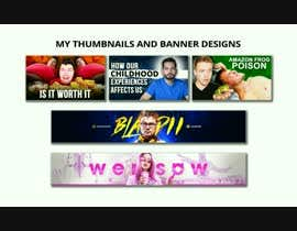 #10 untuk need aintroductionvideo profile pic, banner and a thumbnail for my utube channel oleh rahudesign