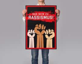 "fabtanveer tarafından Create a big Poster ""ANTI RACIST"" için no 23"