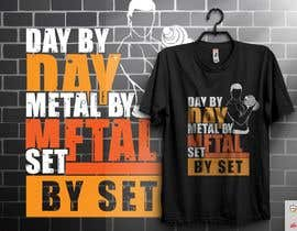 #46 for Design a tee-shirt - Day by Day - Meal by Meal -Set By Set by almamun5436