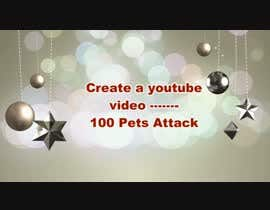 #7 for Create a youtube video  -------  100 Pets Attack !! by AbodySamy