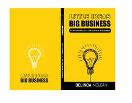#109 for Book Cover design for Little Ideas, Big Business by mcbrky