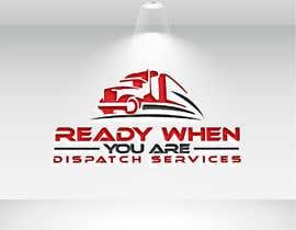Nro 24 kilpailuun Ready When You Are Dispatch Services käyttäjältä mmashrafeal1