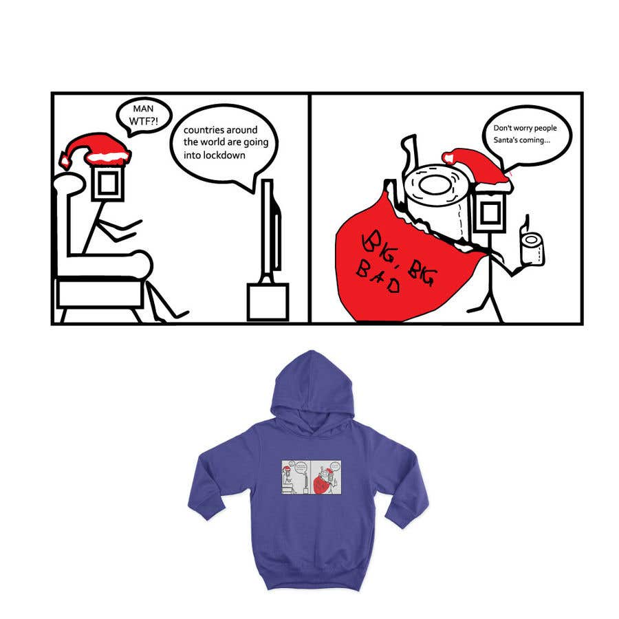 Konkurrenceindlæg #                                        33                                      for                                         Design for T-Shirt/Hoodie (funny christmas 2020 with my company's figure)