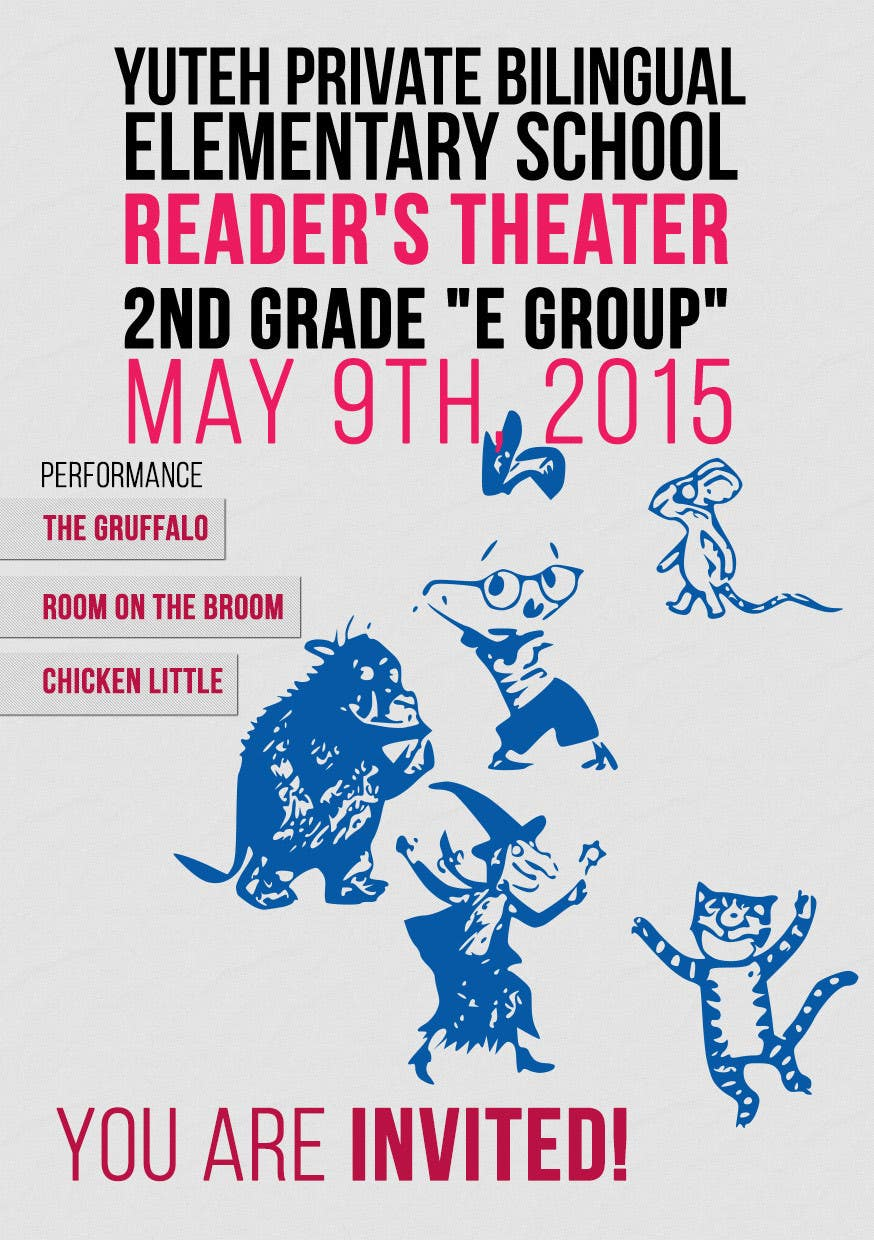 Contest Entry #                                        8                                      for                                         school Reader's Theater invitation