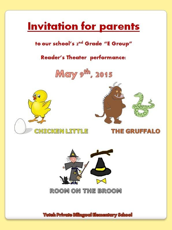 Contest Entry #                                        2                                      for                                         school Reader's Theater invitation