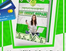 Nro 20 kilpailuun Design my DYI credit repair ebook käyttäjältä Mohamedsaa3d