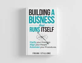 #136 для Book Cover design for Building a business that runs itself от kamrul62