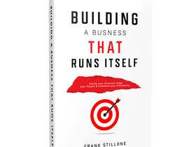#9 для Book Cover design for Building a business that runs itself от mehrab007