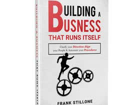 #57 для Book Cover design for Building a business that runs itself от mehrab007