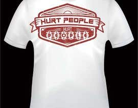 #48 para Design a T-Shirt for HURT PEOPLE por prod347