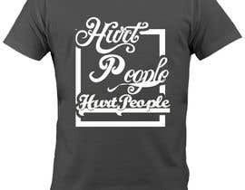 #61 para Design a T-Shirt for HURT PEOPLE por ideafuturot