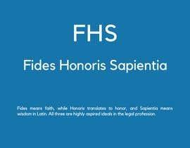 #330 para Suggest Legal Firm Abbreviation for -  FHS por maisomera