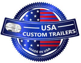 #26 for USA Custom Trailers by georgeecstazy