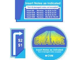 #10 for Design a sticker for a change machine by rendyorlandostd