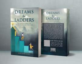 #168 cho Dreams & Ladders - Book Cover Design bởi TheCloudDigital