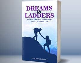#357 cho Dreams & Ladders - Book Cover Design bởi manasgrafix