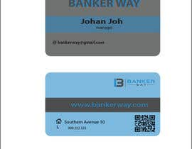 #5 for Design some Business Cards for Banker Way af grma64
