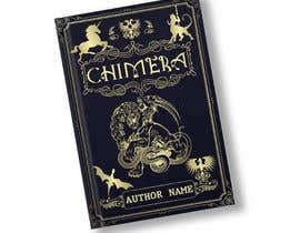 """imranislamanik tarafından Book Cover Design - """"Chimera"""" için no 124"""
