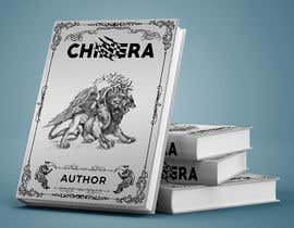 """soikotrahman tarafından Book Cover Design - """"Chimera"""" için no 219"""