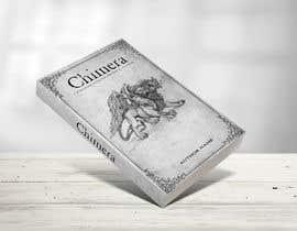 "Ripon4422 tarafından Book Cover Design - ""Chimera"" için no 198"