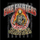 T-Shirts Contest Entry #21 for Firefighter