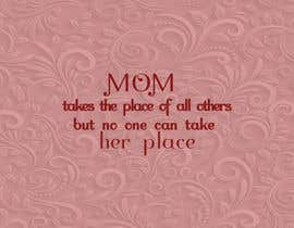 #22 cho Mom takes the place of all others bởi exbitgraphics