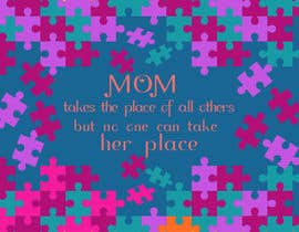 #26 cho Mom takes the place of all others bởi exbitgraphics