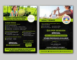 #7 untuk Tennis Flier A5 Size oleh alakram420