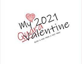 #14 for Make Better Design for Mug Valentine Quarantine by muktarhossain301