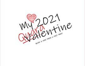 #14 untuk Make Better Design for Mug Valentine Quarantine oleh muktarhossain301