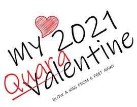 #38 for Make Better Design for Mug Valentine Quarantine by muktarhossain301