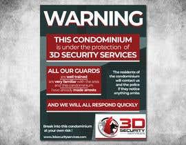 Nro 127 kilpailuun Need a 11 x 14 sign for security company käyttäjältä Elridia