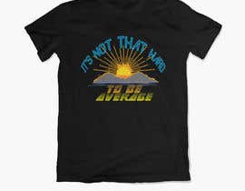 #126 for Graphic for Merchandise (t-shirt, bumper sticker, etc) by Sksayed476
