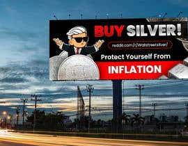 #396 cho Design a billboard for /r/WallStreetSilver bởi biswajitgiri