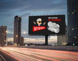 nº 316 pour Design a billboard for /r/WallStreetSilver par ericsatya233