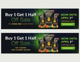 #172 for Banner for Buy 1 Get 1 Half Off  Sale on CBD Gummies by naymulhasan670