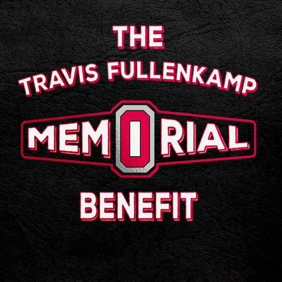 "Bài tham dự cuộc thi #                                        25                                      cho                                         The event name is ""The Travis Fullenkamp Memorial Benefit"".  The theme of this event is Ohio State. Please incorporate the attached file into the logo. Colors should be gray, white, black and red."