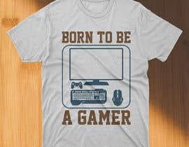 #130 untuk Gaming T-Shirt's oleh asifhassansabbir