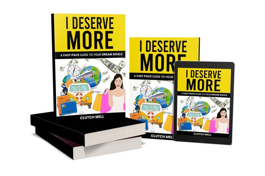 "Bài tham dự cuộc thi #                                        55                                      cho                                         Ebook Cover to ""I Deserve More"""