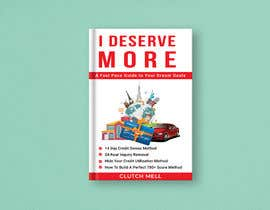 "#104 cho Ebook Cover to ""I Deserve More"" bởi Tamim2019"