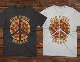 #26 for Artistic T-Shirt Design, Give Pizza Chance af moisanvictores