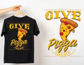 #35 for Artistic T-Shirt Design, Give Pizza Chance af Unique05