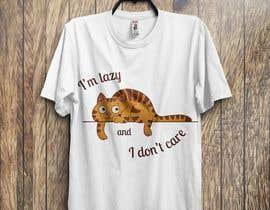 #31 untuk Design theme base t-shirts (lazy) oleh taukirtushar
