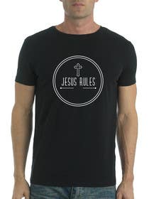 #30 for Design a T-Shirt for Jesus Rules af squirrel1811